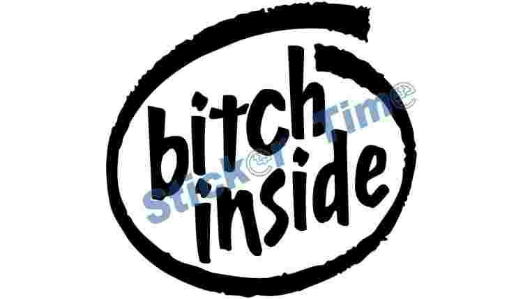 Bitch Inside