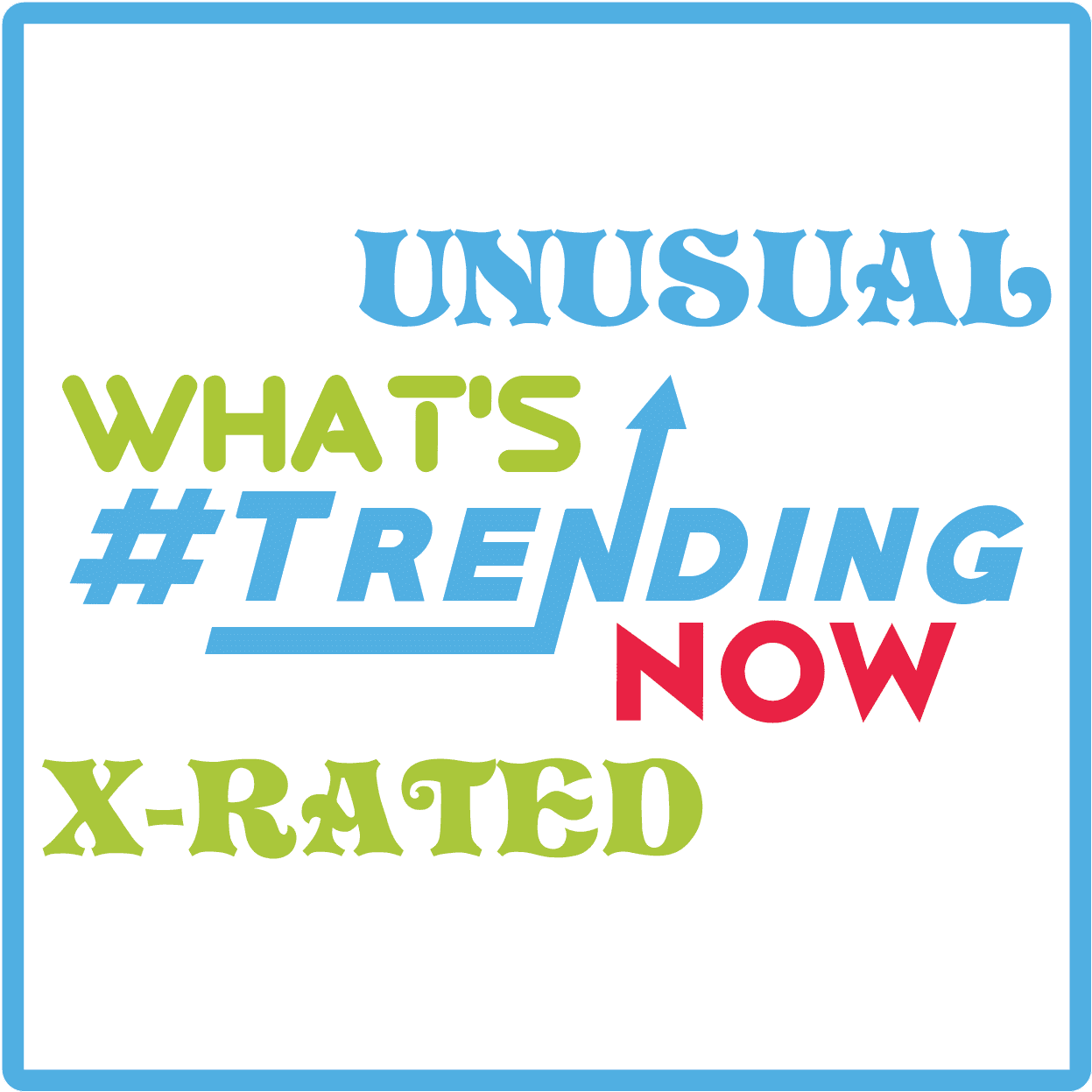 Trending-and-Unusual
