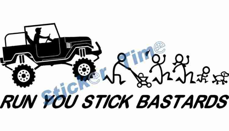run you stick bastards