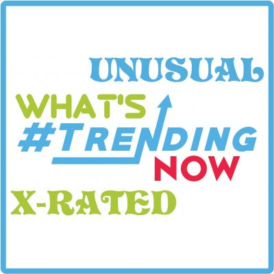 Trending and Unusual